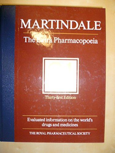 Martindale: The Extra Pharmacopoeia: William Martindale
