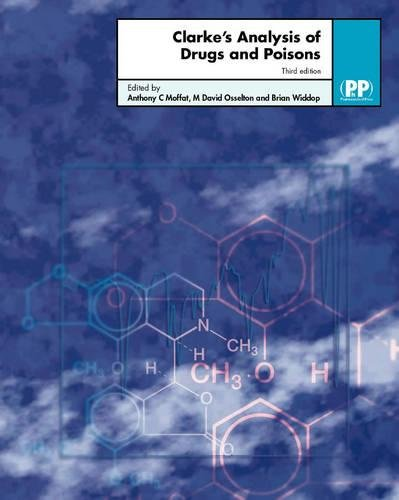 9780853694731: Clarke's Analysis of Drugs and Poisons, Third Edition