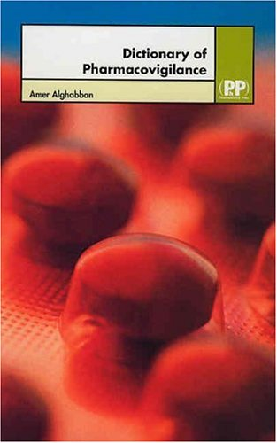 9780853695165: Dictionary of Pharmacovigilance
