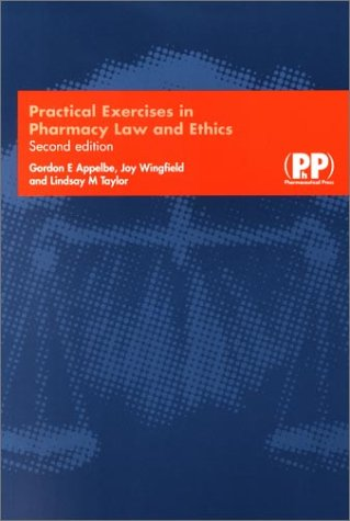 9780853695226: Practical Exercises in Pharmacy Law and Ethics