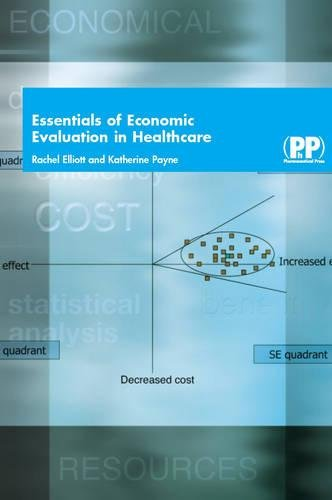 9780853695745: Essentials of Economic Evaluation in Healthcare