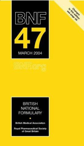 9780853695844: British National Formulary (BNF) 47 (v. 47)