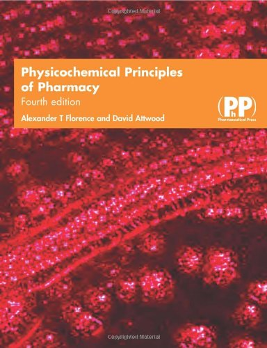 Physicochemical principles of pharmacy, 4th edition 4th revised.