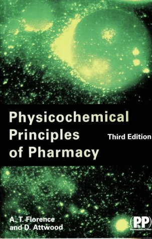 9780853696100: Physicochemical Principles of Pharmacy, 3rd Edition