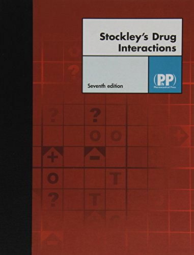 9780853696247: Stockley's Drug Interactions, 7th Edition (Drug Interactions (Stockley))