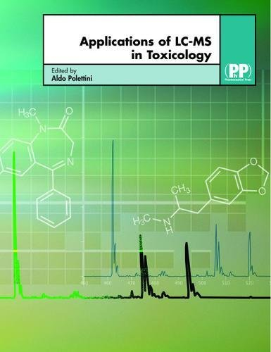 9780853696292: Applications of LC-MS in Toxicology
