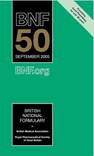 British National Formulary 50: September 2005: Pharmaceutical Press Staff