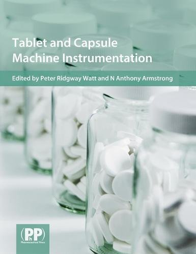 9780853696575: Tablet and Capsule Machine Instrumentation