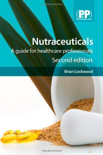 9780853696599: Nutraceuticals, 2nd Edition