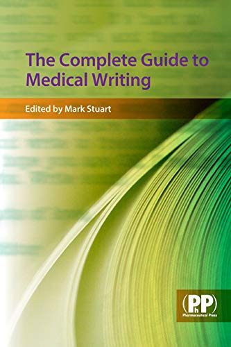 9780853696674: The Complete Guide to Medical Writing