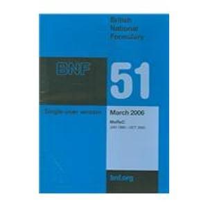 British National Formulary 51: Single-User Version: March 2006; MeRec, Jan 1999-Oct 2005 (CD-Rom): ...