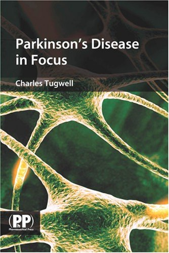 Parkinson's Disease in Focus: Charles Tugwell
