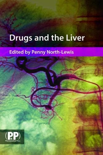 9780853697107: Drugs and the Liver: A Guide to Drug Handling in Liver Dysfunction