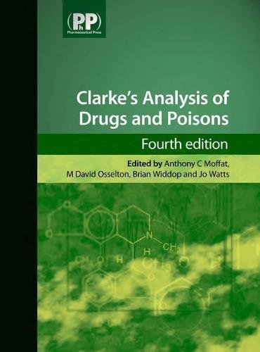 9780853697114: Clarke's Analysis of Drugs and Poisons, 4th Edition (Book + 1-Year Online Access Package)