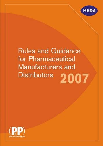 9780853697190: Rules and Guidance for Pharmaceutical Manufacturers and Distributors 2007: aka the Orange Guide