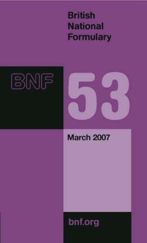 9780853697312: British National Formulary 53 (v. 53)