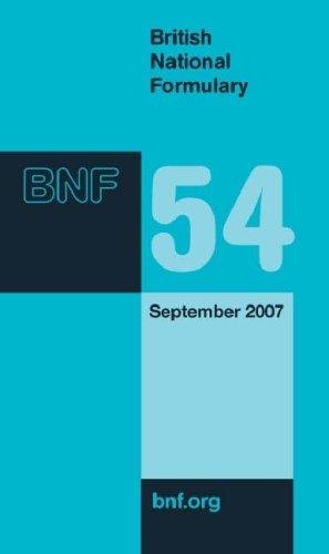 9780853697367: British National Formulary (BNF) 54: September 2007 (v. 54)