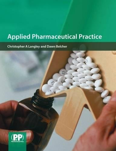 Applied Pharmaceutical Practice: Christopher Andrew Langley;