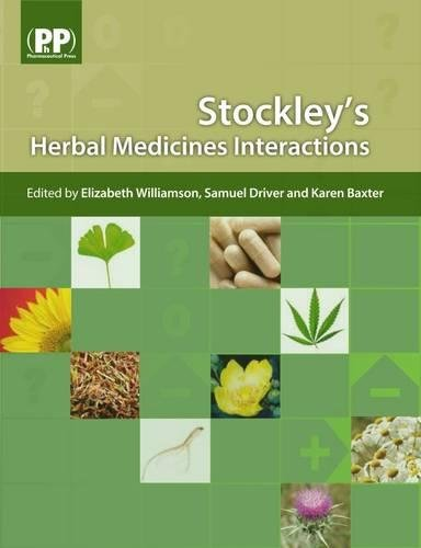 9780853697602: Stockley's Herbal Medicines Interactions