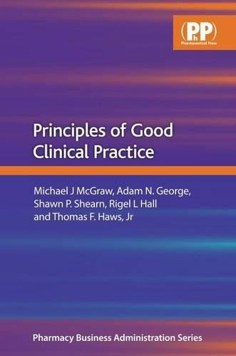 9780853697909: Principles of Good Clinical Practice