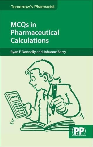 9780853698364: MCQs in Pharmaceutical Calculations (Tomorrow's Pharmacist)