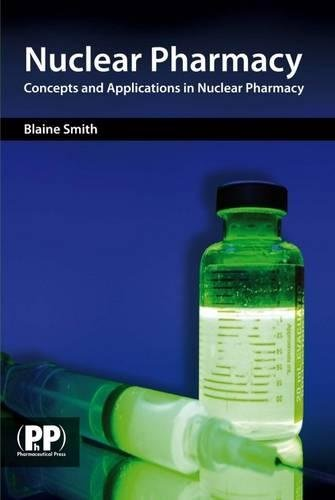 9780853698661: Nuclear Pharmacy: Concepts and Applications in Nuclear Pharmacy