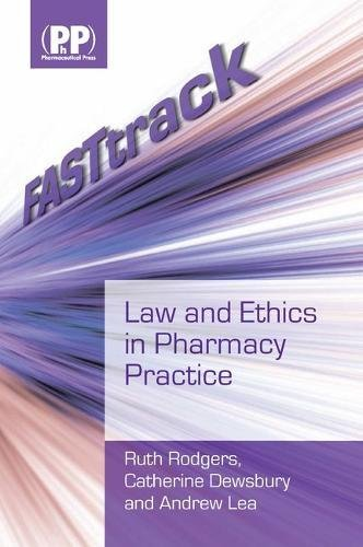 9780853698852: FASTtrack: Law and Ethics in Pharmacy Practice