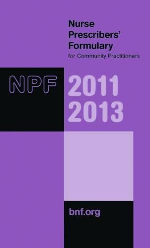 9780853699859: Nurse Prescribers' Formulary - for Community Practitioners 2011-2013