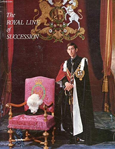 9780853720911: The Royal Line of Succession