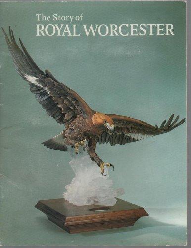 9780853722649: Story of Royal Worcester (Pride of Britain)