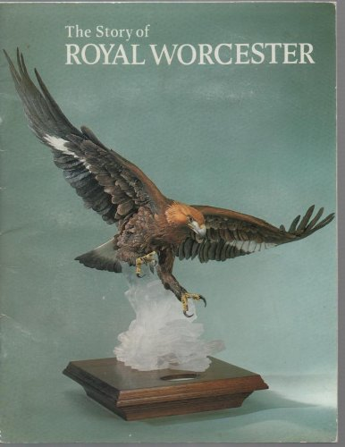 9780853722649: Story of Royal Worcester (Pride of Britain)
