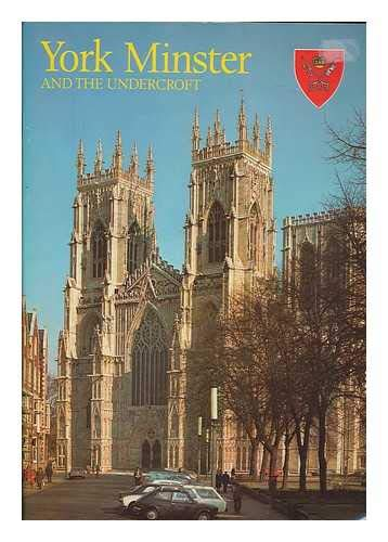 YORK MINSTER AND THE UNDERCROFT