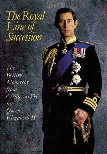 The Royal Line of Succession : The: Patrick W. Montague