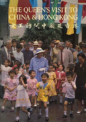 9780853724223: Queen's Visit to China and Hong Kong