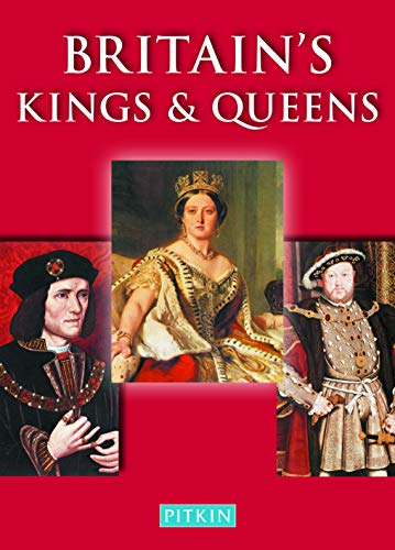 9780853724506: Britain's Kings & Queens (Pitkin Guides)