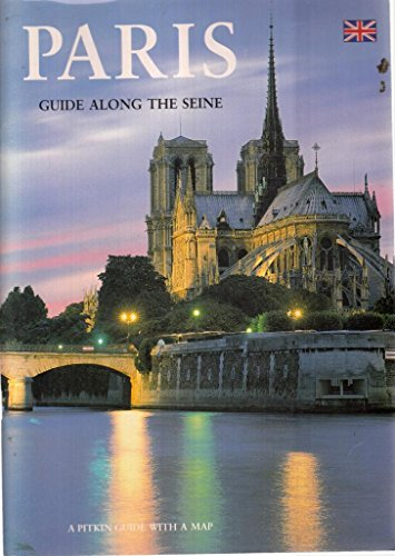 9780853725329: Paris: Guide Along the Seine (Pitkin Guides)