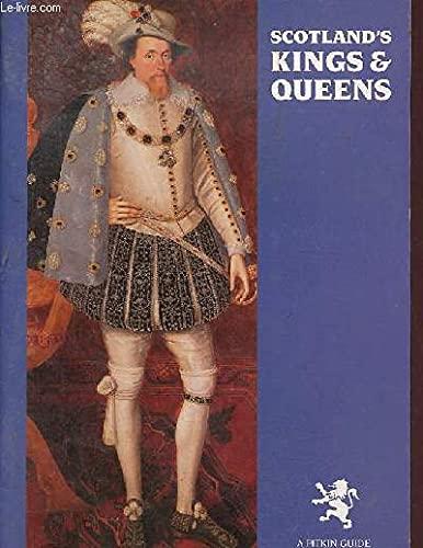 Scotland's Kings & Queens Bildband mit Text: Pitkin Pictorials Ltd: