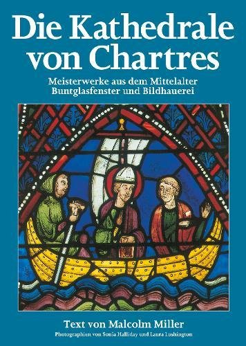 9780853726777: Chartres Cathedral: Medieval Masterpieces in Stained Glass and Sculpture