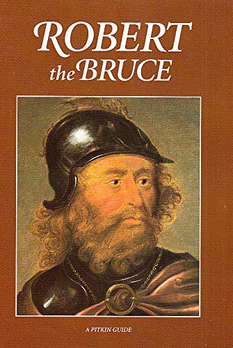 Robert the Bruce (Pitkin Guides)