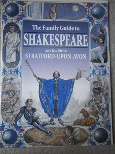 9780853727019: Family Guide to Shakespeare: And His Life in Stratford-Upon-Avon (Regent)