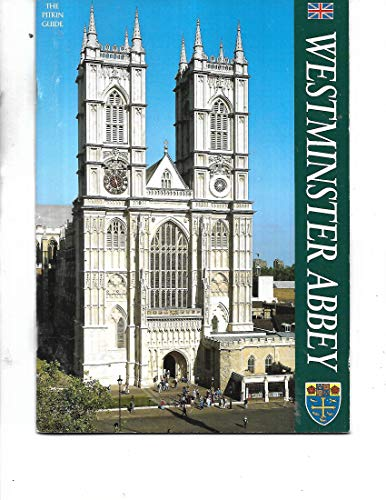 Westminster Abbey (Pitkin Guides) (0853727279) by McIlwain, John