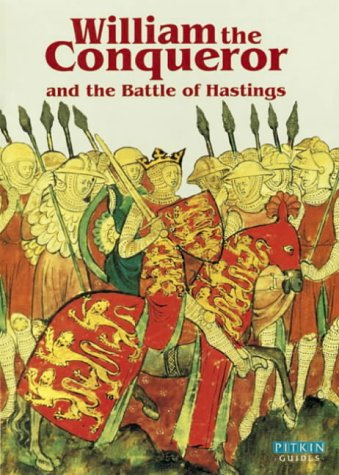 9780853727446: William the Conqueror and The Battle of Hastings - English (Pitkin Guides)