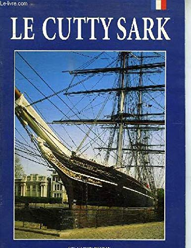 Cutty Sark (French Edition) (085372802X) by McIlwain, John