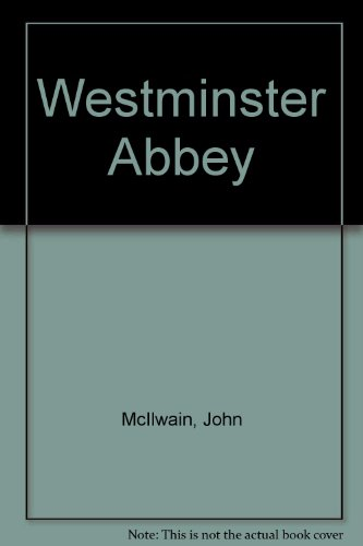Westminster Abbey (French Edition) (0853728089) by McIlwain, John