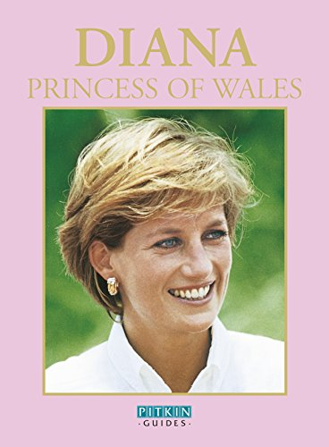 Diana, Princess of Wales (Pitkin Guides): Brian Hoey