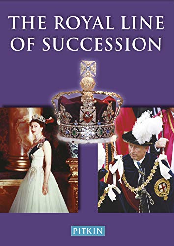 9780853729389: The Royal Line of Succession: The British Monarchy from Egbert AD 802 to Queen Elizabeth II