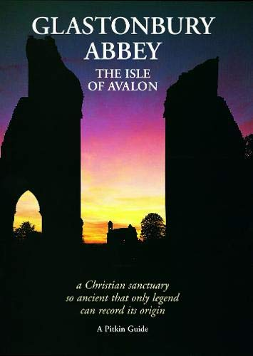 9780853729761: Glastonbury Abbey: The Isle of Avalon