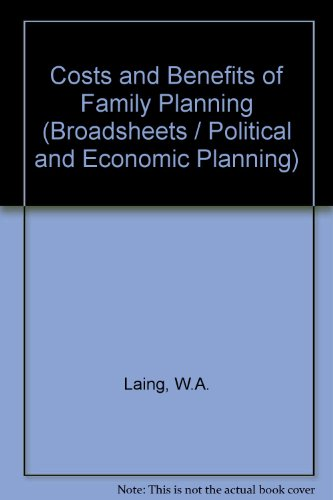 THE COSTS AND BENEFITS OF FAMILY PLANNING : A Study of the Financial Implications for the Public ...