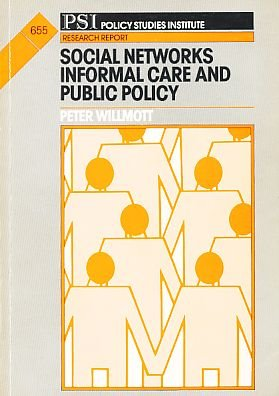 9780853742753: Social Networks, Informal Care and Public Policy (Research Report)