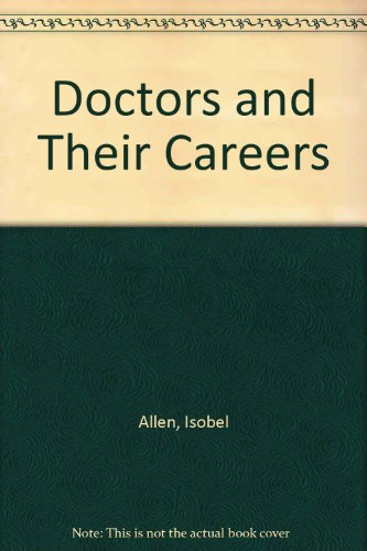 Doctors and Their Careers: Allen, Isobel